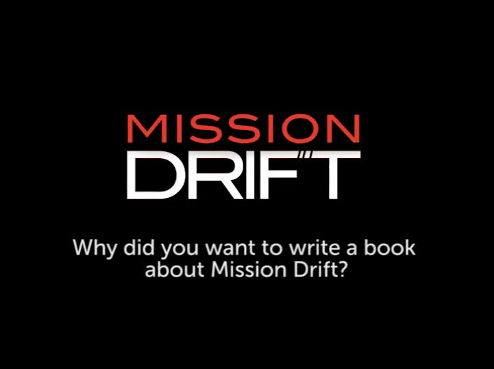 Why did you want to write a book about Mission Drift?